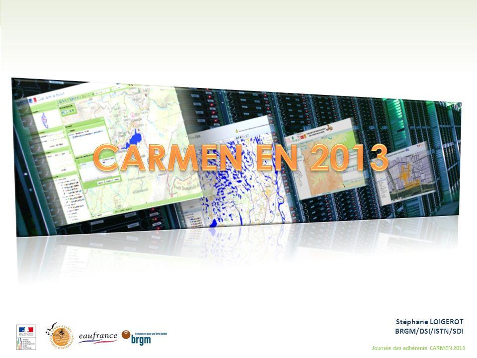 Les actions du BRGM concernant GeoIDE instance CARMEN en 2013 •La gestion et l'évolution du produit CARMEN •L'animation et l'accompagnement du réseau des adhérents •L'articulation avec les autres démarches ministérielles •La définition, la mise en œuvre et l'optimisation du service technique de diffusion •La gestion et la distribution des référentiels géographiques S.Loigerot BRGM/DSI