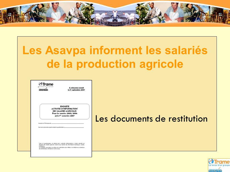 Les Asavpa informent les salariés de la production agricole Les documents de restitution