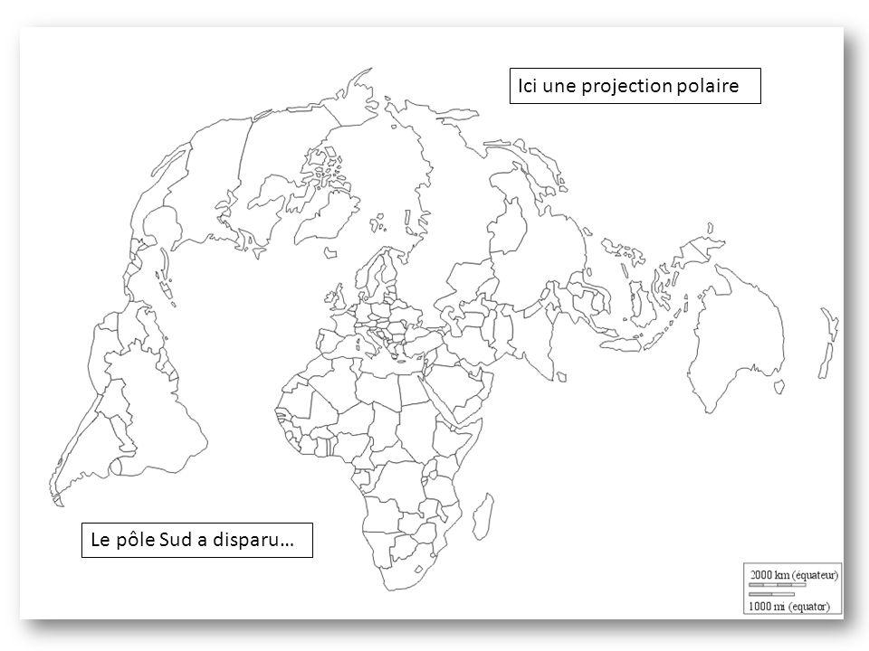 Ici une projection polaire Le pôle Sud a disparu…