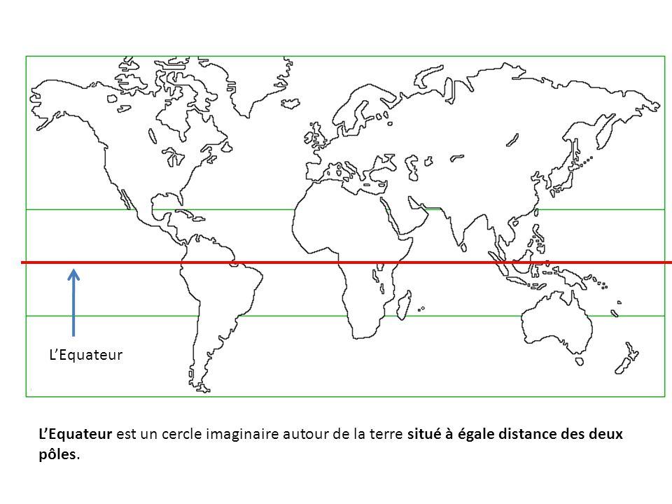 L'Equateur est un cercle imaginaire autour de la terre situé à égale distance des deux pôles. L'Equateur