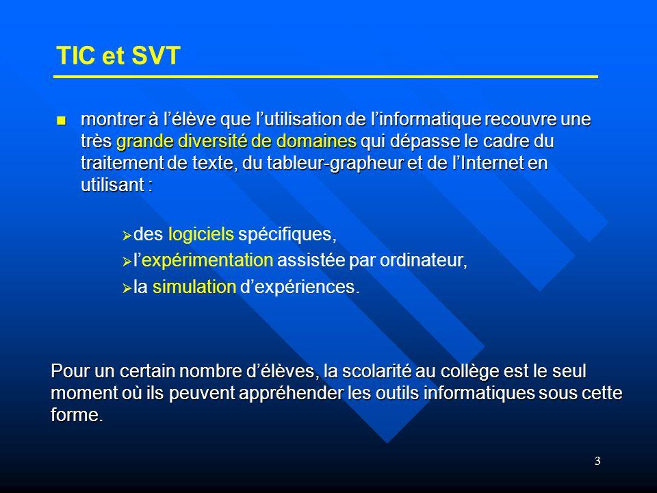 4  L'enseignant de SVT doit avoir le souci de participer à la validation de compétences du B2i.