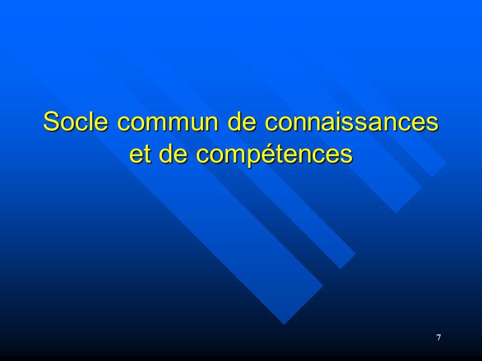 8 Décret no 2006-830 du 11 juillet 2006 relatif au socle commun de connaissances et de compétences et modifiant le code de l'éducation