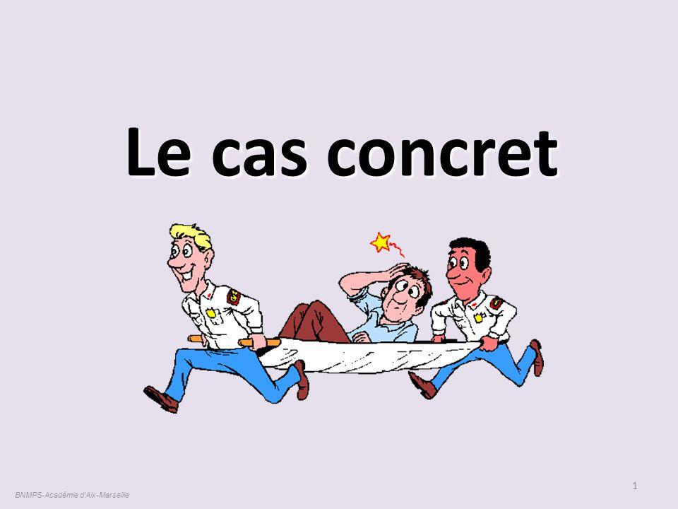 Le cas concret 1 BNMPS-Académie d'Aix-Marseille