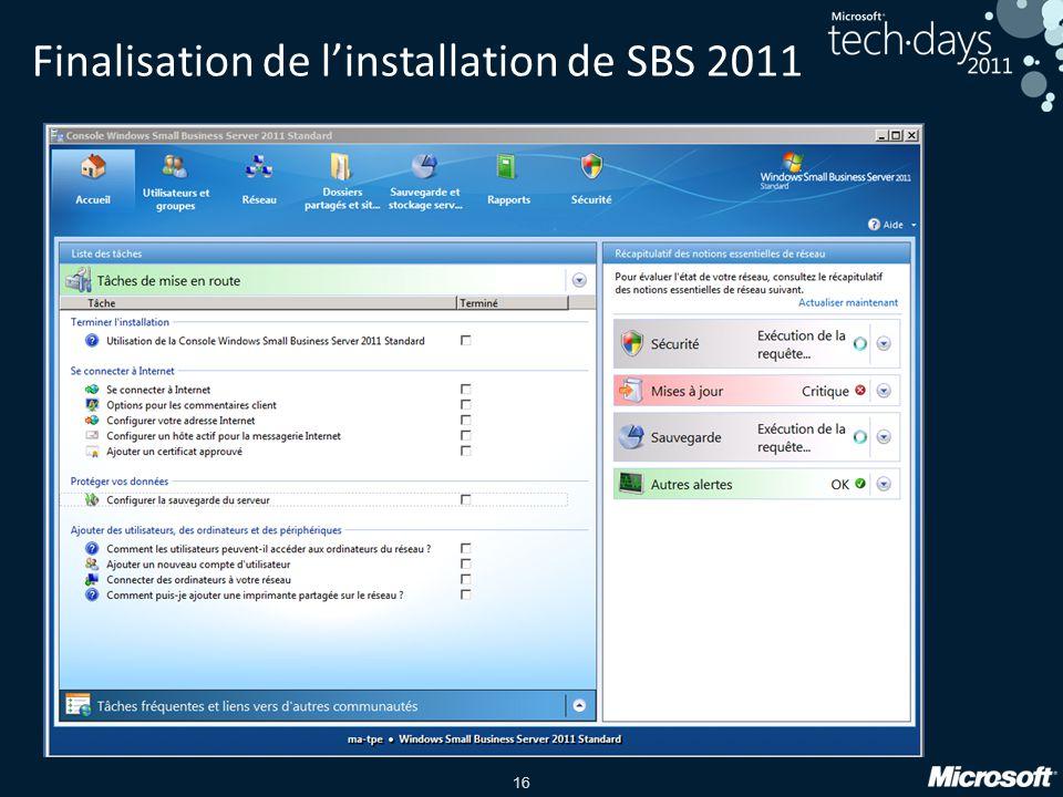 16 Finalisation de l'installation de SBS 2011