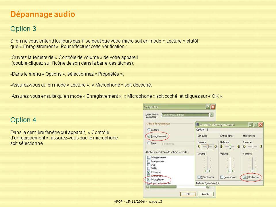 APOP13 Dépannage audio Option 3 Si on ne vous entend toujours pas, il se peut que votre micro soit en mode « Lecture » plutôt que « Enregistrement ».