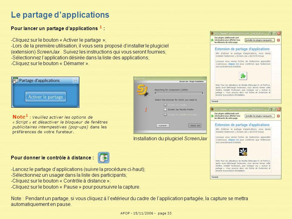 APOP33 Le partage d'applications Pour lancer un partage d'applications 1 : -Cliquez sur le bouton « Activer le partage »; -Lors de la première utilisa