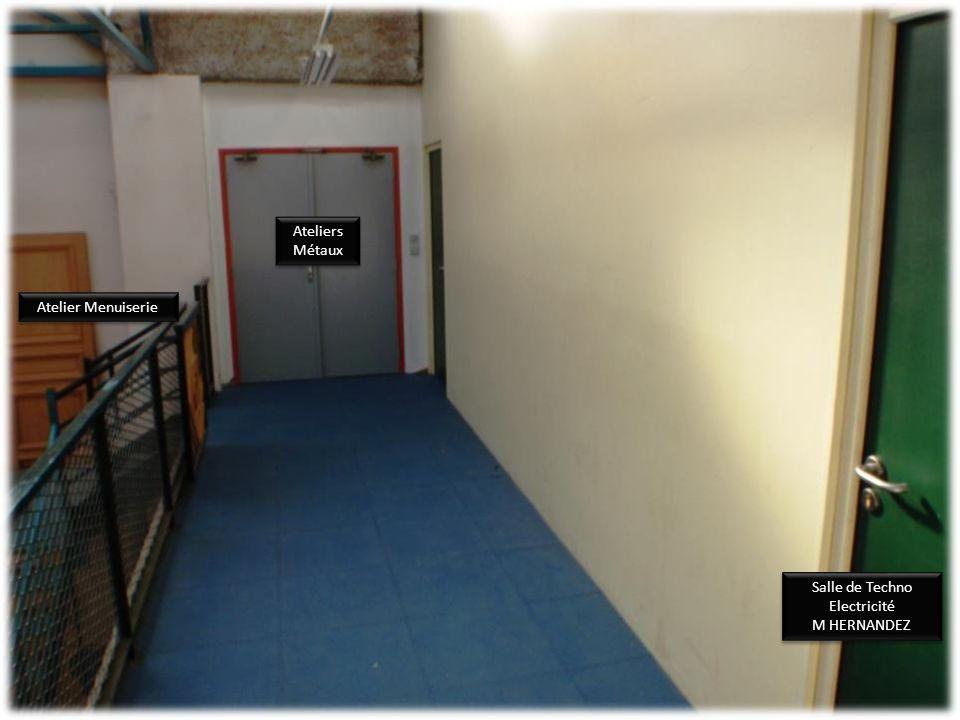 Accès à l'étage Accès à l'étage Salle Techno Menuiserie Salle Techno Menuiserie Rez de chaussée Ateliers Rez de chaussée Ateliers
