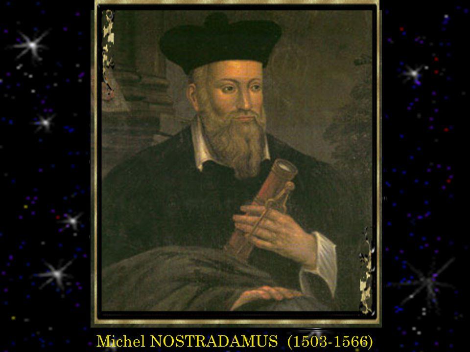 Michel NOSTRADAMUS (1503-1566)