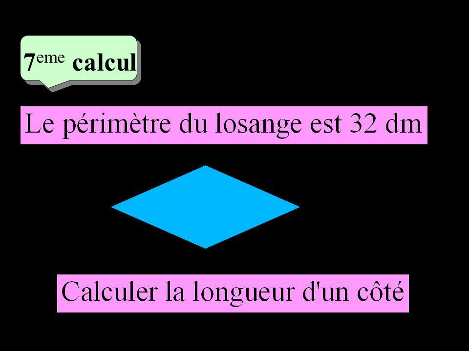 –1–1 4 eme calcul 4 eme calcul 7 eme calcul 32÷ 4 = 8 dm