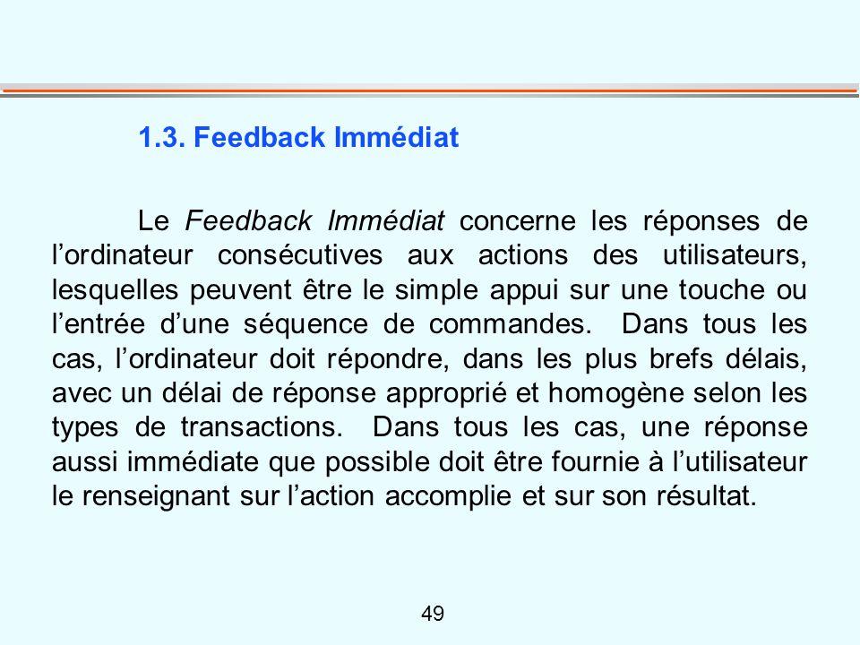 49 1.3. Feedback Immédiat Le Feedback Immédiat concerne les réponses de l'ordinateur consécutives aux actions des utilisateurs, lesquelles peuvent êtr