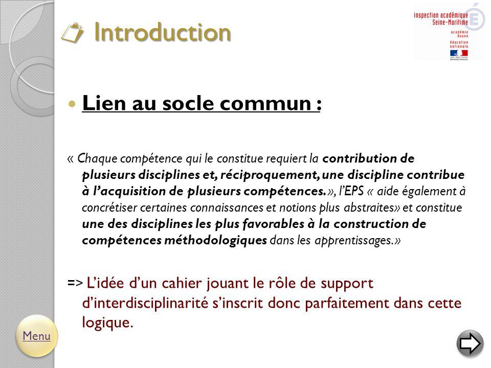  Objectif : Etre un outil de communication au service des apprentissages.