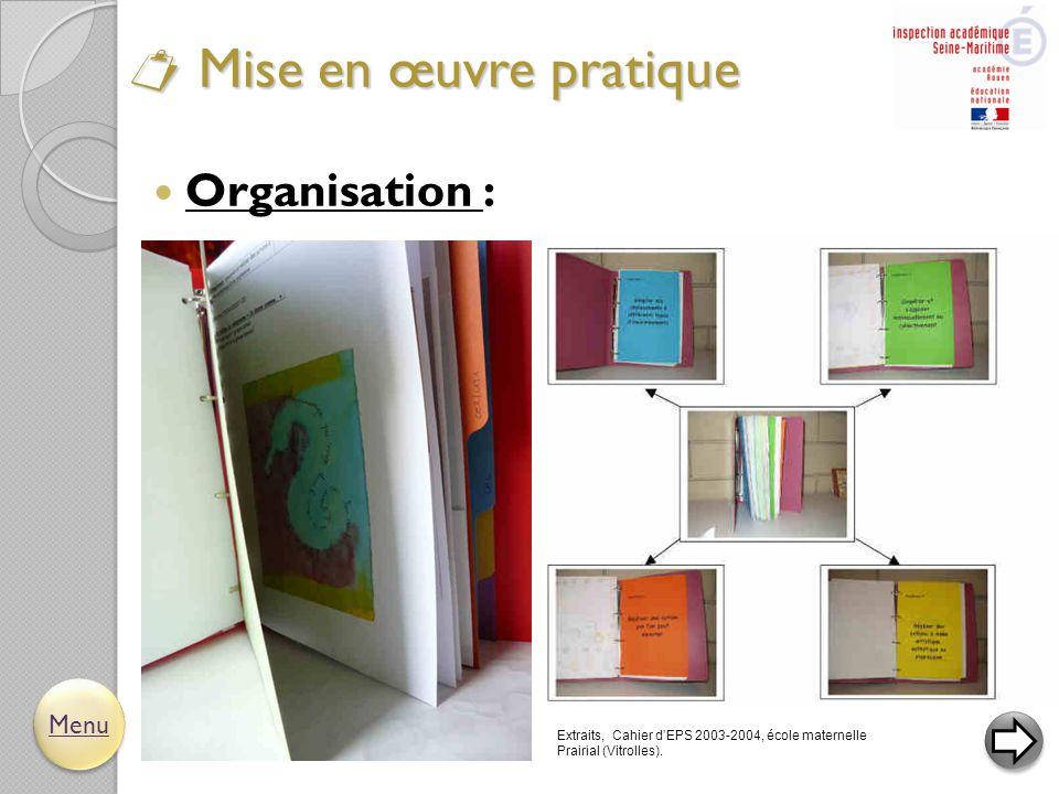  Organisation :  Mise en œuvre pratique Menu Extraits, Cahier d'EPS 2003-2004, école maternelle Prairial (Vitrolles).