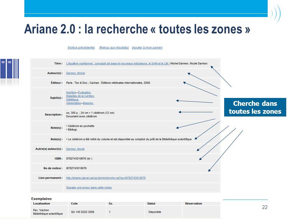 22 Ariane 2.0 : la recherche « toutes les zones » Cherche dans toutes les zones