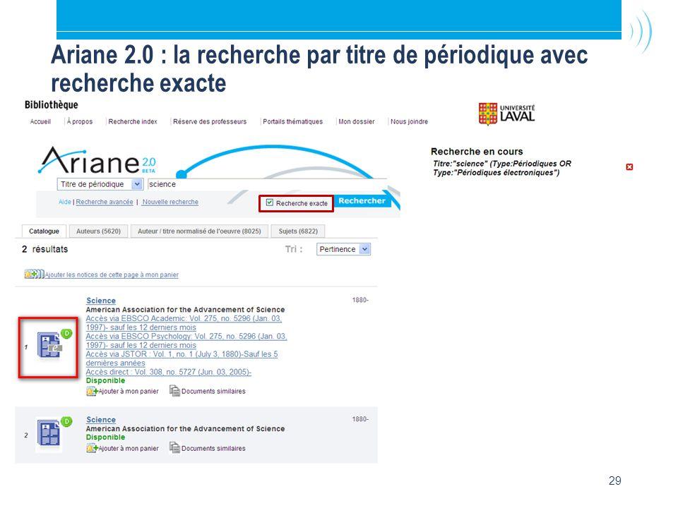 29 Ariane 2.0 : la recherche par titre de périodique avec recherche exacte