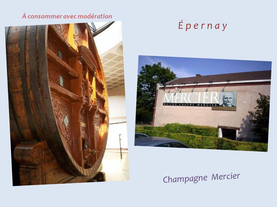É p e r n a y Champagne Lafond Champagne Moët et Chandon - Fort Chabrol -