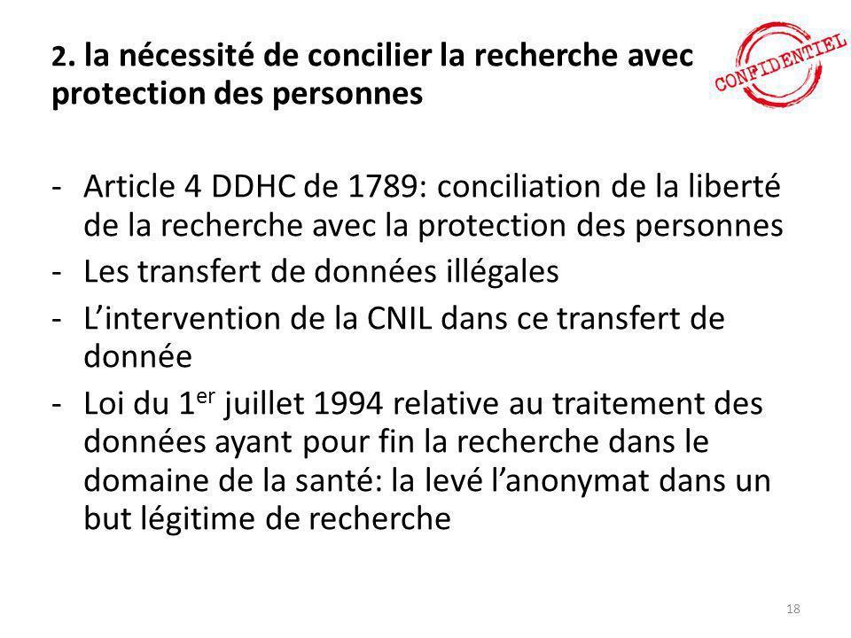 2. la nécessité de concilier la recherche avec la protection des personnes -Article 4 DDHC de 1789: conciliation de la liberté de la recherche avec la