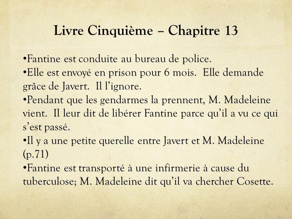 Livre Cinquième – Chapitre 13 • Fantine est conduite au bureau de police.