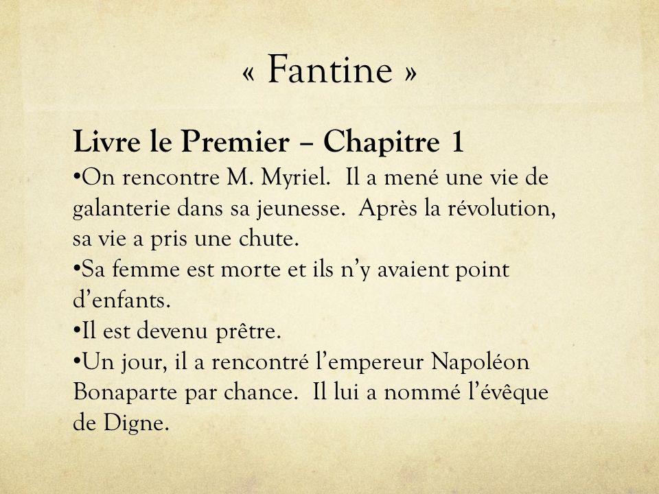 « Cosette » Livre le Troisième – Chapitre 1 • *Jean Valjean a caché tout son argent avant d'être renvoyé au prison.