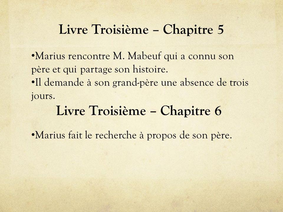 Livre Troisième – Chapitre 5 • Marius rencontre M.