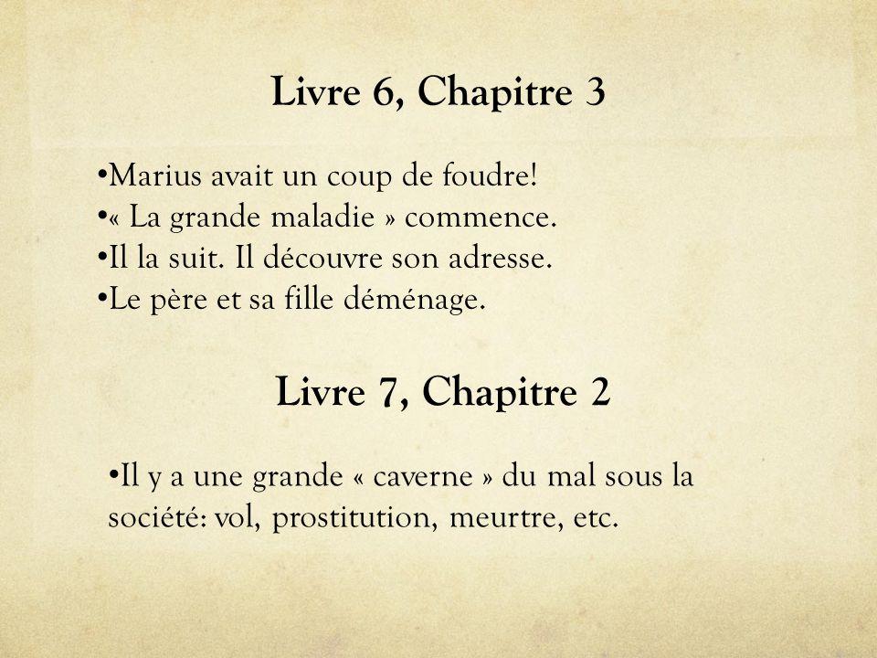 Livre 6, Chapitre 3 • Marius avait un coup de foudre.
