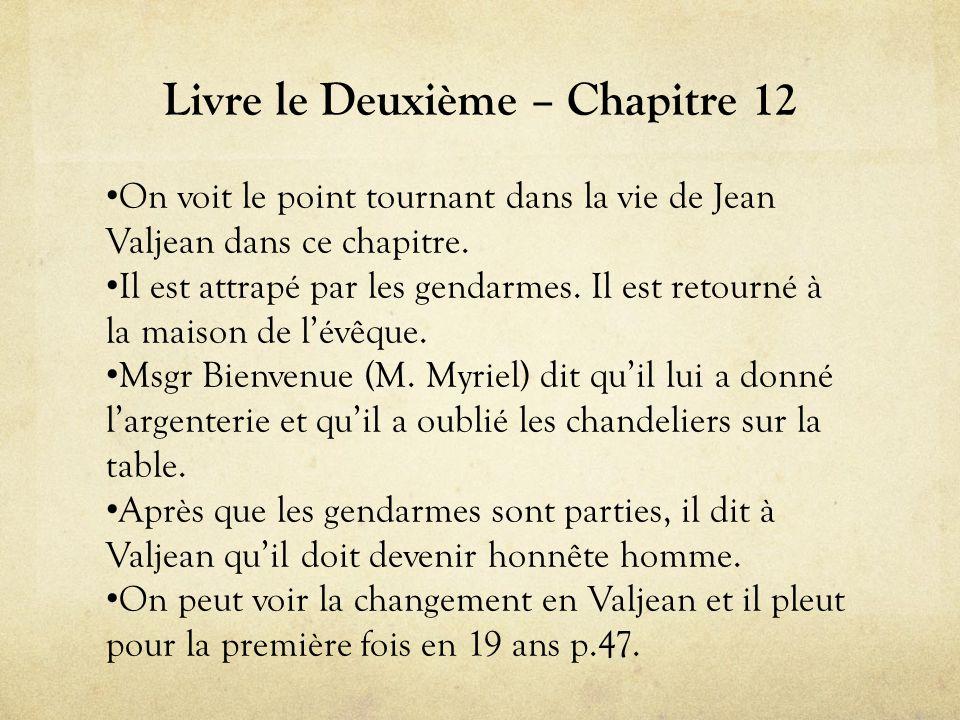 « L'idylle rue Plumet» Livre Troisième, Chapitre 7 • Jean Valjean (un autre nom!: Ultime Fauchelevant) s'inquiète quand Marius tombe amoureux de Cosette.