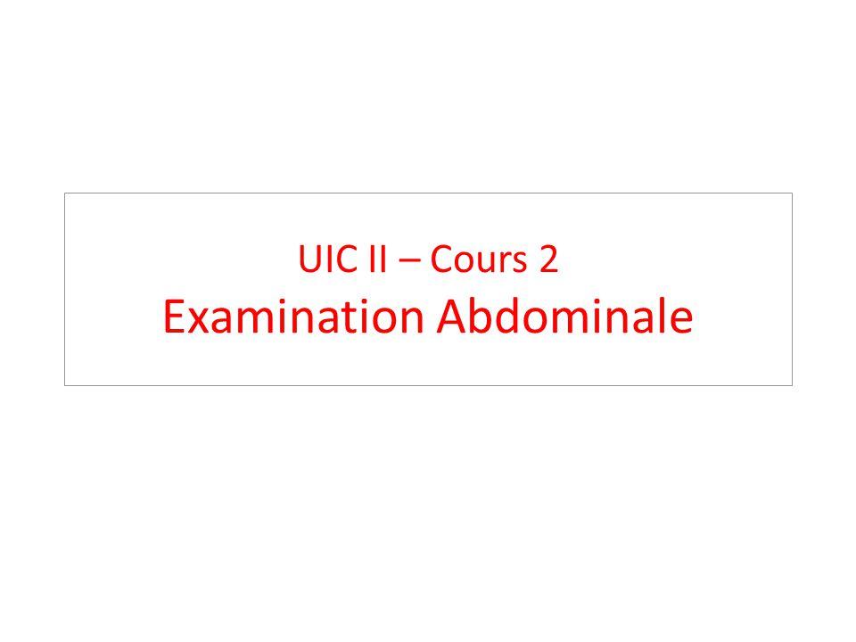 Examen physique de l Abdomen Inspection Auscultation Percussion Palpation Tests spéciaux