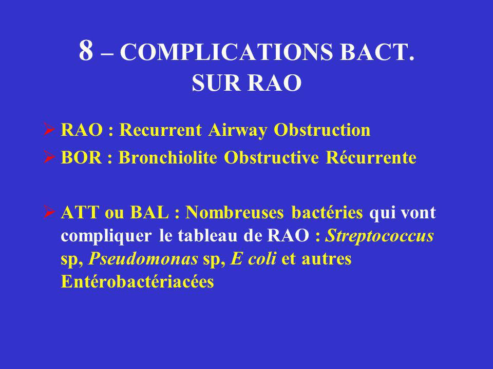 8 – COMPLICATIONS BACT.