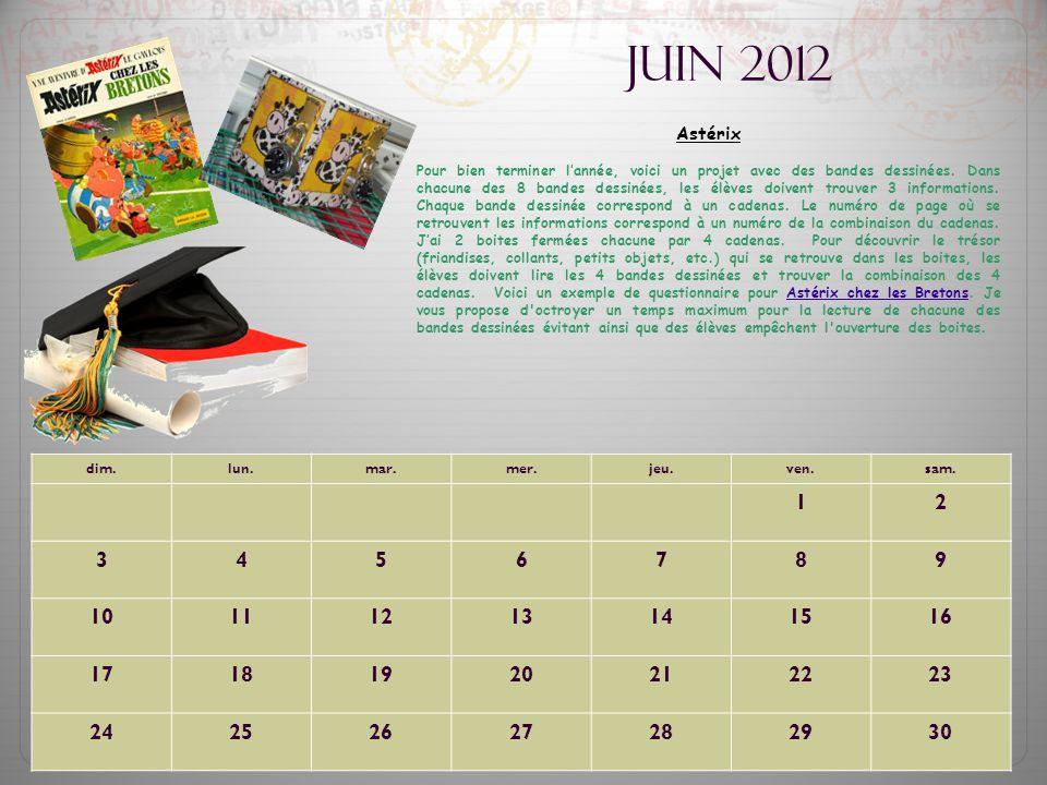 Juin 2012 Astérix Pour bien terminer l'année, voici un projet avec des bandes dessinées. Dans chacune des 8 bandes dessinées, les élèves doivent trouv