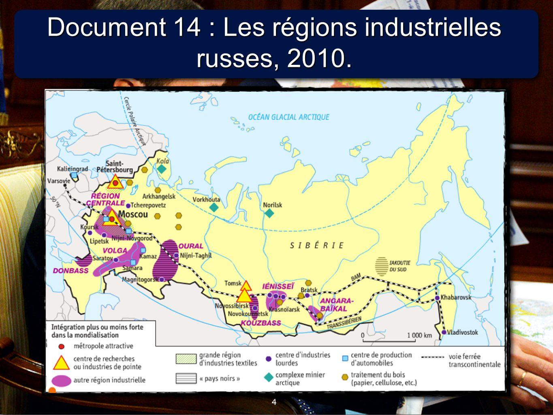 4 4 Document 14 : Les régions industrielles russes, 2010.