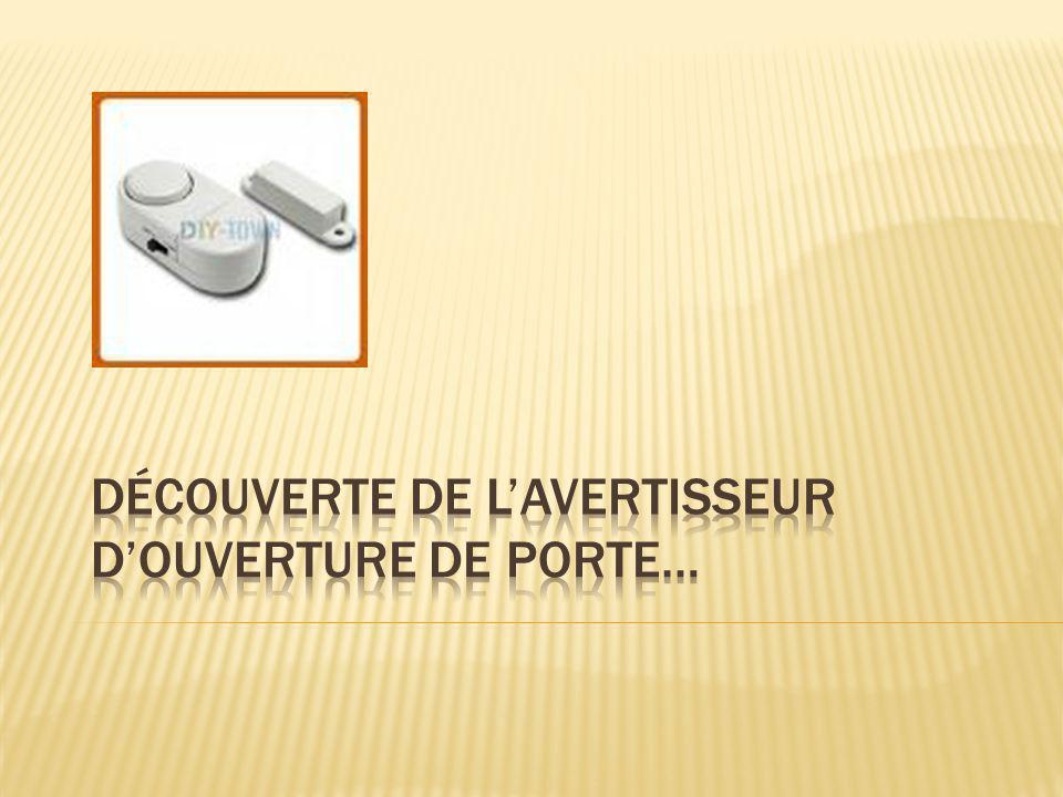 1- Décris les conditions nécessaires au déclenchement de l'avertisseur : 2 – Décris le fonctionnement précédent en utilisant le schéma ci-dessous : La sirène se met en route dès qu'on ouvre la porte.