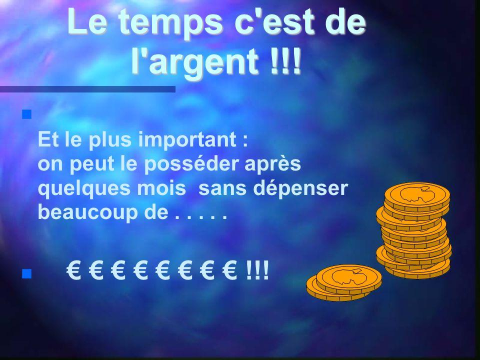 Le temps c est de l argent !!.