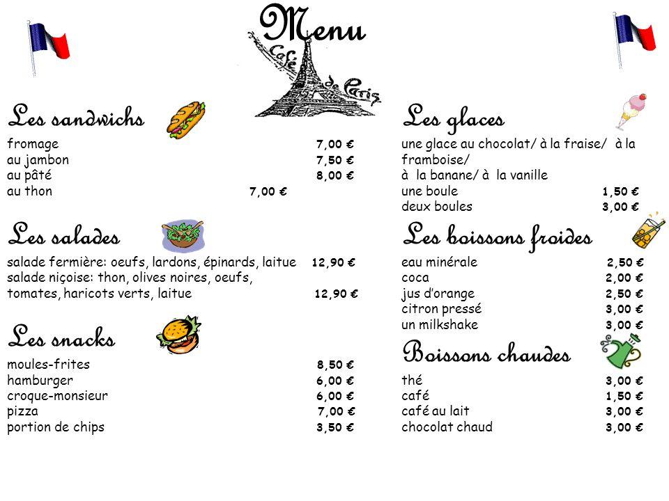 Les sandwichs fromage 7,00 € au jambon 7,50 € au pâté 8,00 € au thon 7,00 € Les salades salade fermière: oeufs, lardons, épinards, laitue 12,90 € sala