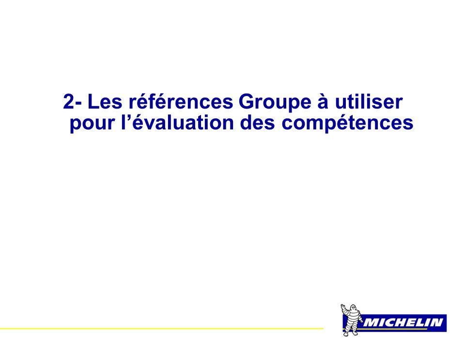 2- Les références Groupe à utiliser pour l'évaluation des compétences