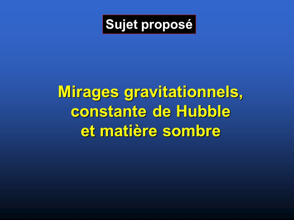 L'expansion de l'Univers est décrite par la loi de Hubble: v = H 0 d La vitesse de récession est reliée au redshift par: z = Δλ / λ 0 = v / c Déterminer la constante de Hubble H 0 revient à mesurer les distances.
