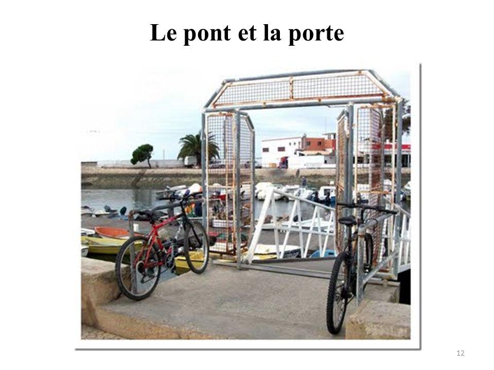 Le pont et la porte 12