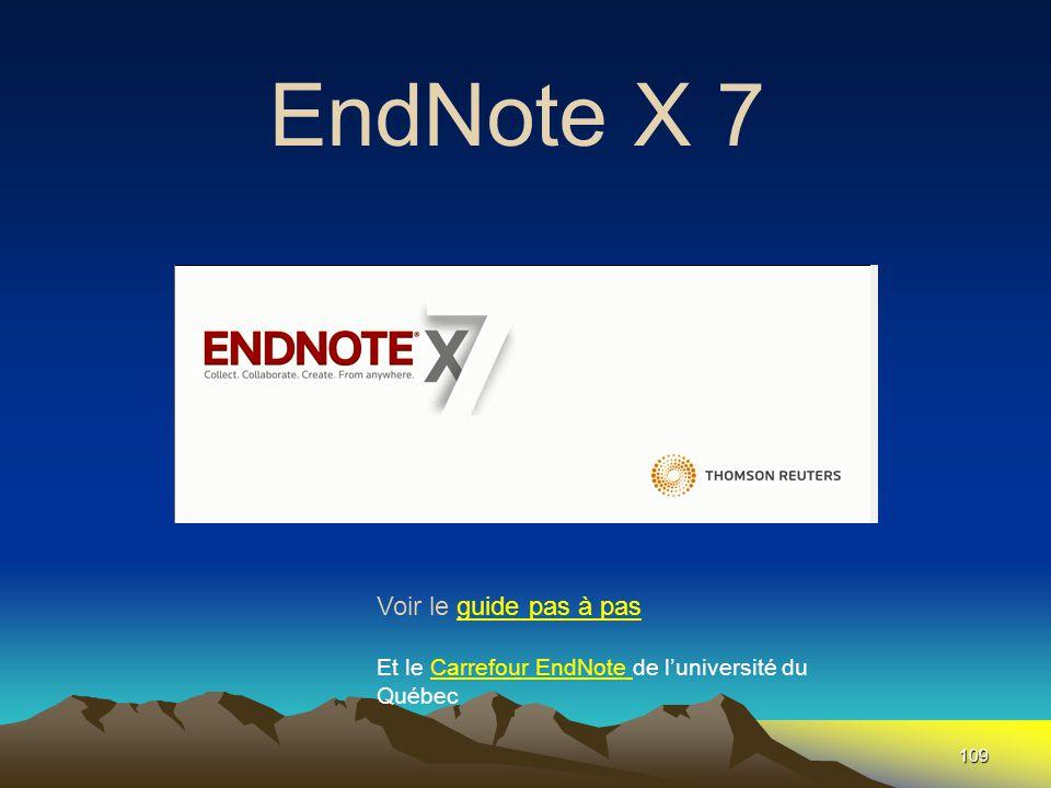 109 EndNote X 7 Fin Voir le guide pas à pasguide pas à pas Et le Carrefour EndNote de l'université du QuébecCarrefour EndNote