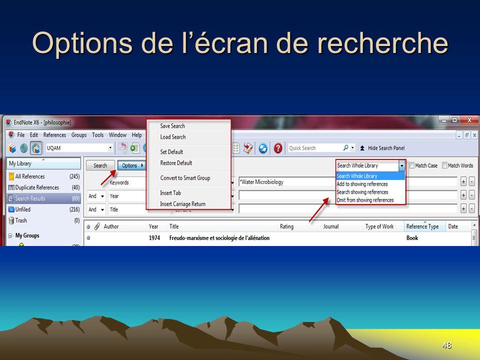 Options de l'écran de recherche 48
