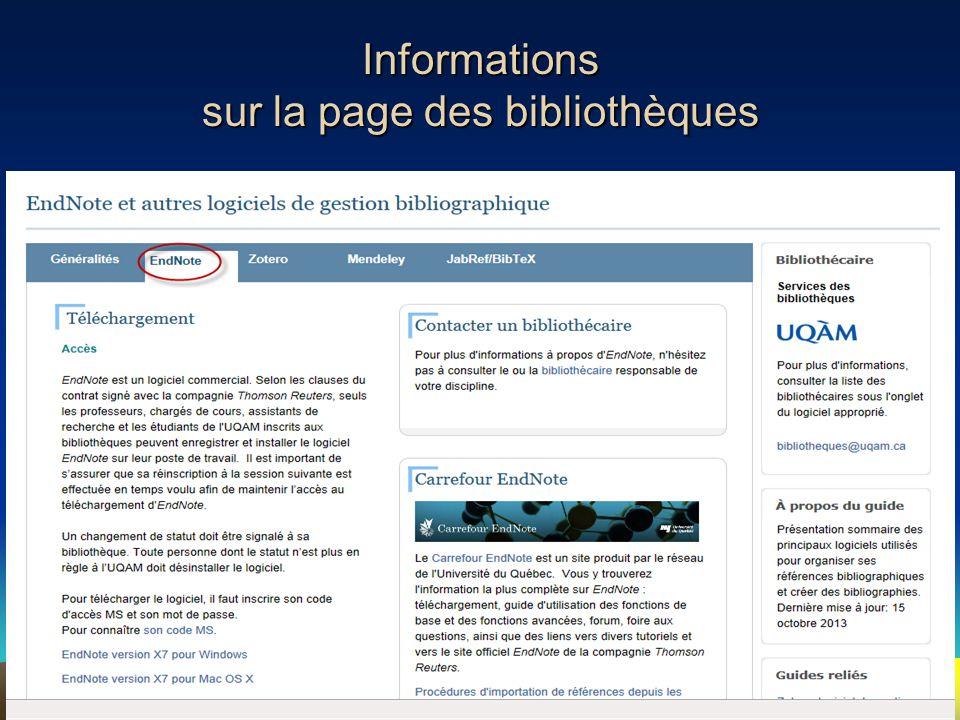 6 Informations sur la page des bibliothèques •www.bibliotheques.uqam.cawww.bibliotheques.uqam.ca EndNote