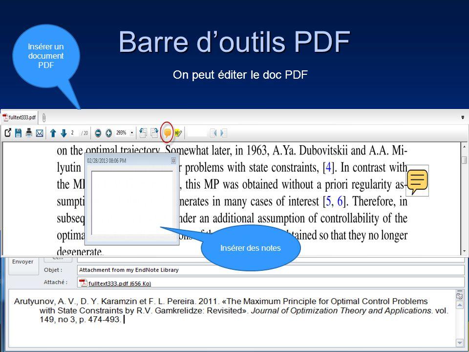 Barre d'outils PDF 67 On peut éditer le doc PDF Insérer un document PDF Ouvrir le document PDF dans une nouvelle fenêtre Sauvegarder le document PDF Pour imprimer le document PDF en tout ou en partie Pour envoyer par Email le document PDF avec la référence bibliographique selon le style choisi dans la bibliothèque Aller à la page précédente Aller à la page suivante Aller à une page spécifique Zoom Rotation dans le sens des aiguilles d'une montre ou en en sens contraire Insérer une note dans le PDF Surligner les passages importants Insérer des notes