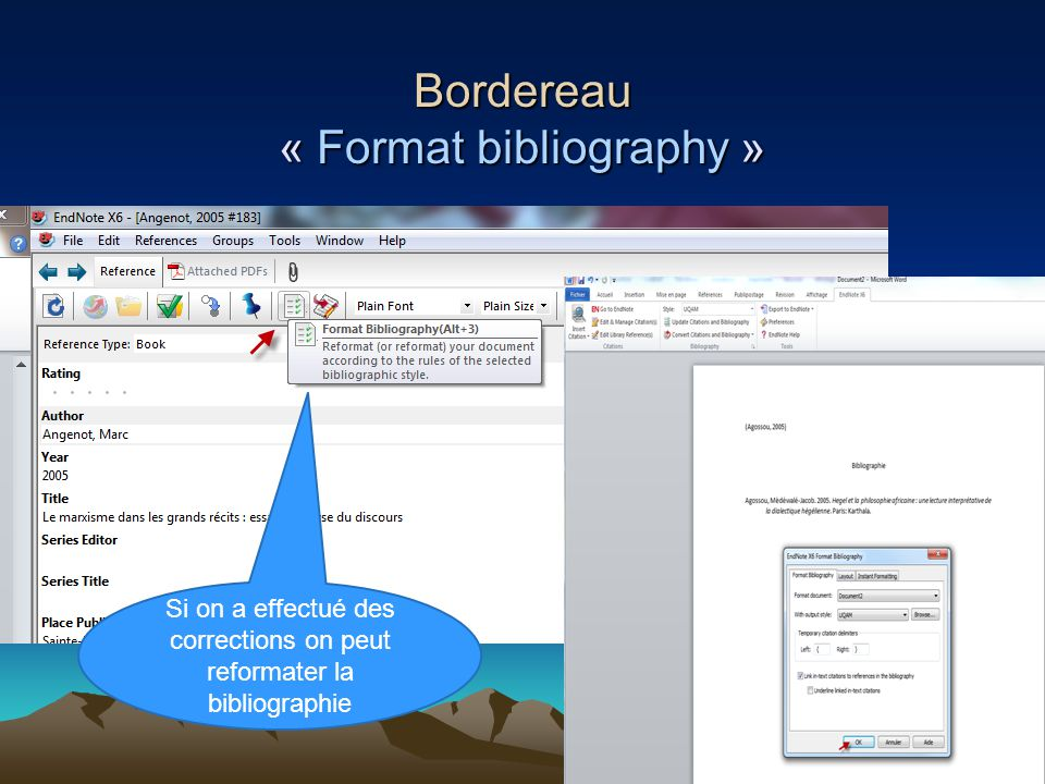 85 Bordereau « Format bibliography » Si on a effectué des corrections on peut reformater la bibliographie