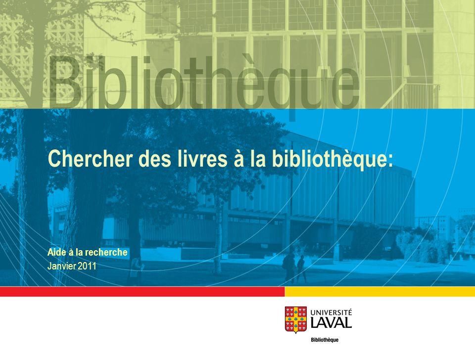 Chercher des livres à la bibliothèque: Aide à la recherche Janvier 2011
