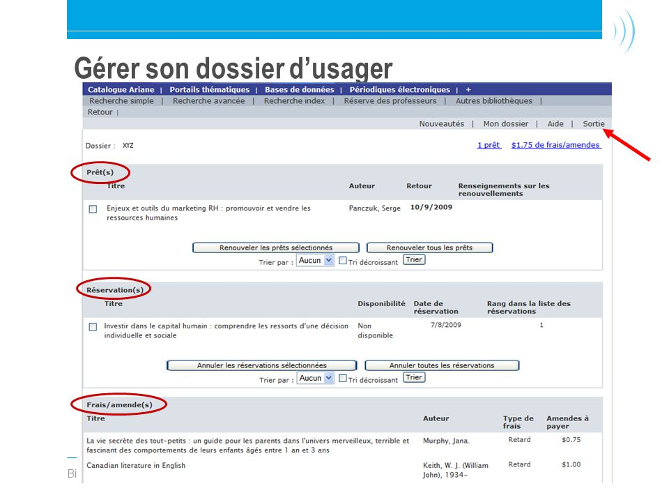 Bibliothèque de l'Université Laval21 Gérer son dossier d'usager
