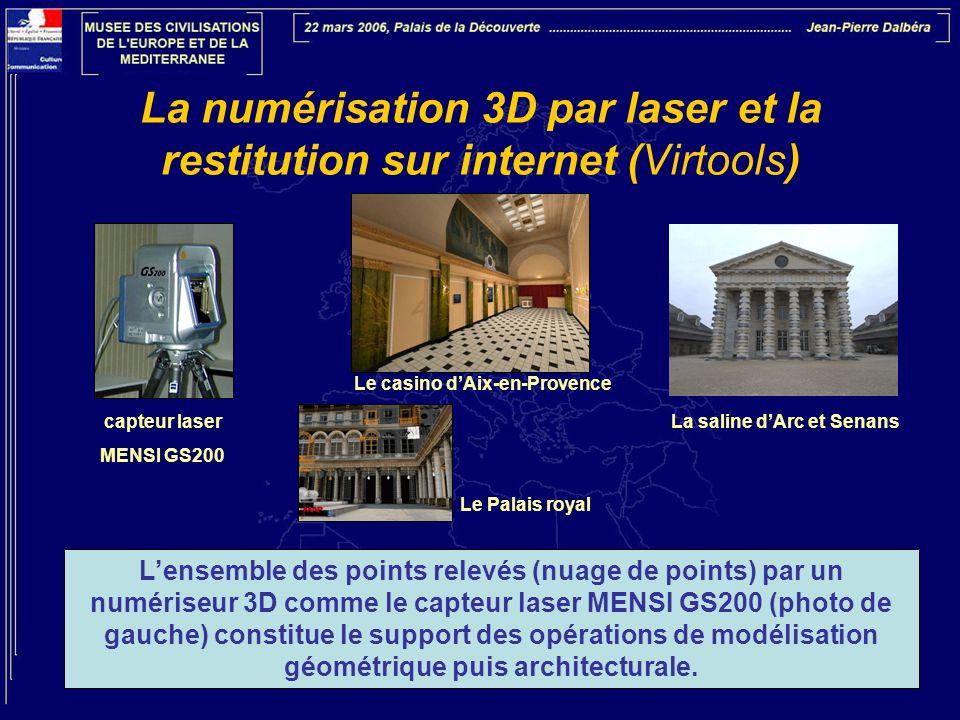 La numérisation 3D par laser et la restitution sur internet (Virtools) L'ensemble des points relevés (nuage de points) par un numériseur 3D comme le c