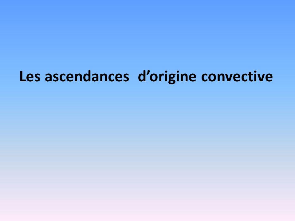Les ascendances d'origine convective