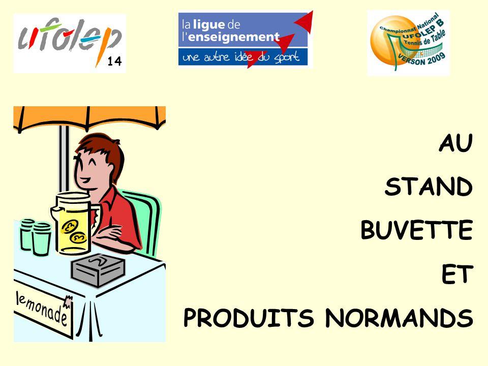 AU STAND BUVETTE ET PRODUITS NORMANDS 14