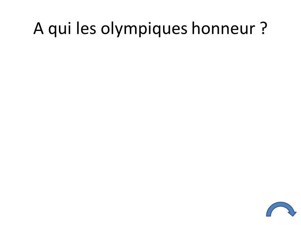 A qui les olympiques honneur ?