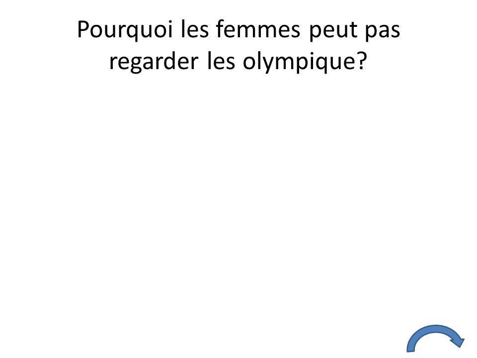 Pourquoi les femmes peut pas regarder les olympique?