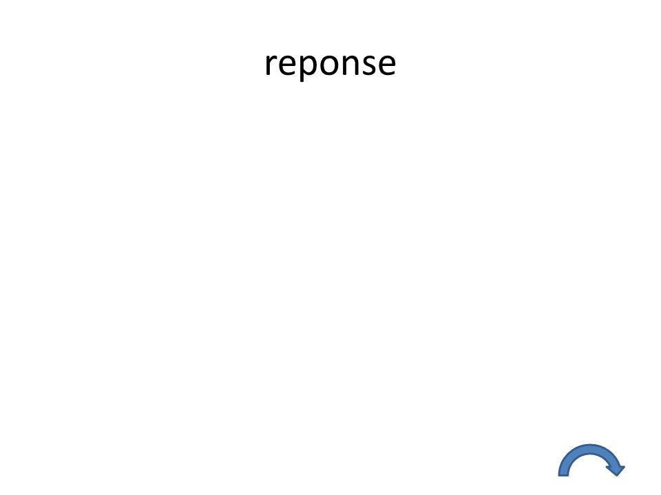reponse