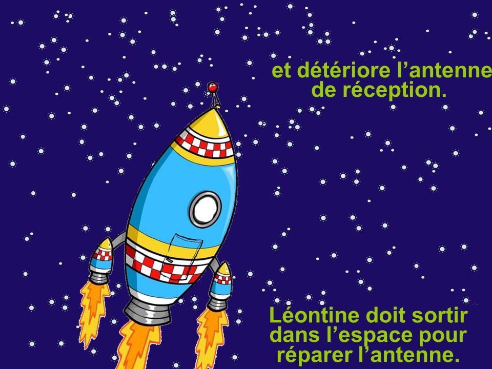 Mais soudain, une météorite s'approche dangereusement de la fusée et détériore l'antenne de réception.
