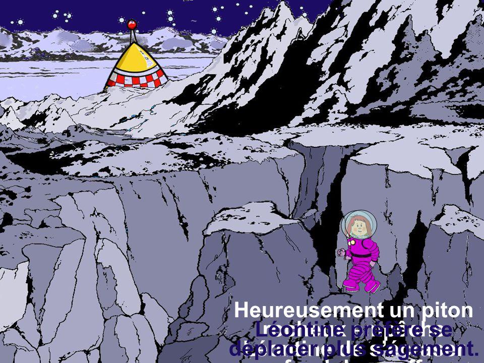 Heureusement un piton rocheux empêche Léontine de s'écraser au fond du gouffre..